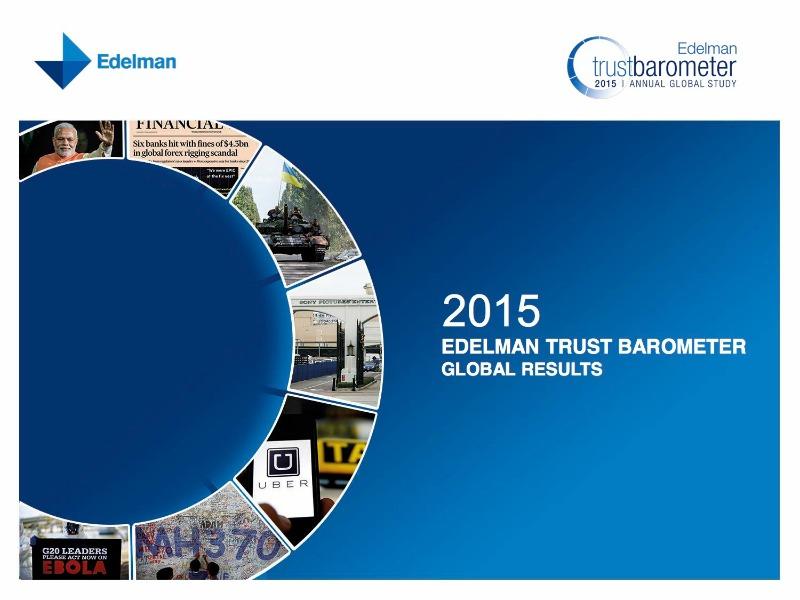Edelman: 'Era Of Scepticism' Sees Trust In Business 'Evaporate'
