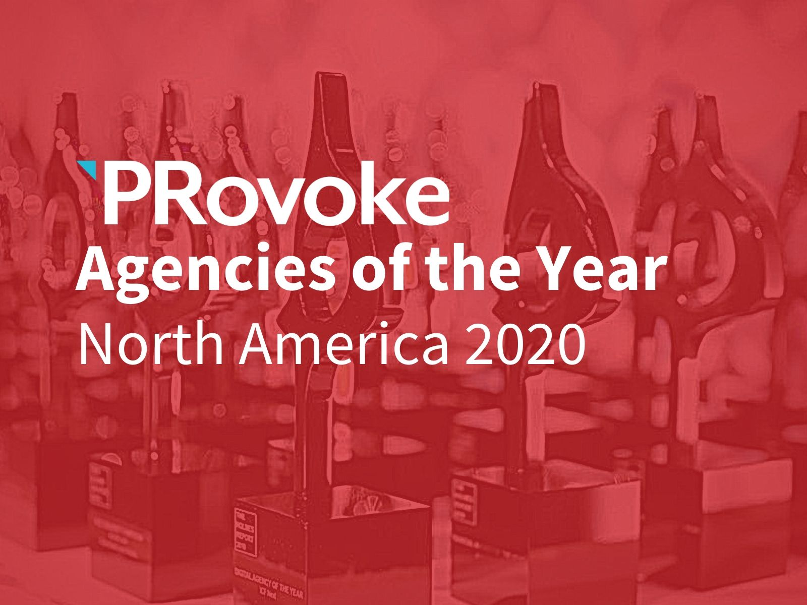 PRovoke Unveils 2020 North American Agencies Of The Year Finalists