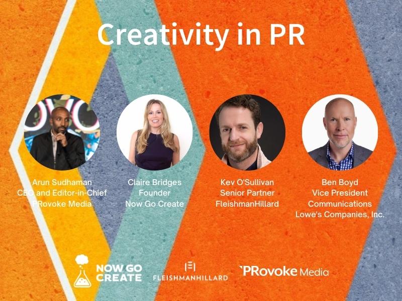 Video: Creativity In PR 2021, With Lowe's, FleishmanHillard & Now Go Create