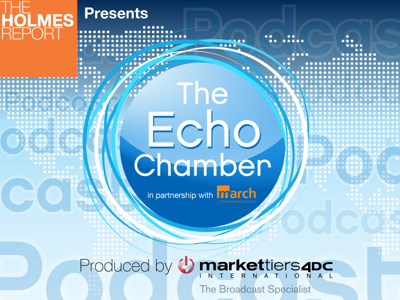 Echo Chamber Podcast: WE's Alan VanderMolen; Ketchum's Barri Rafferty