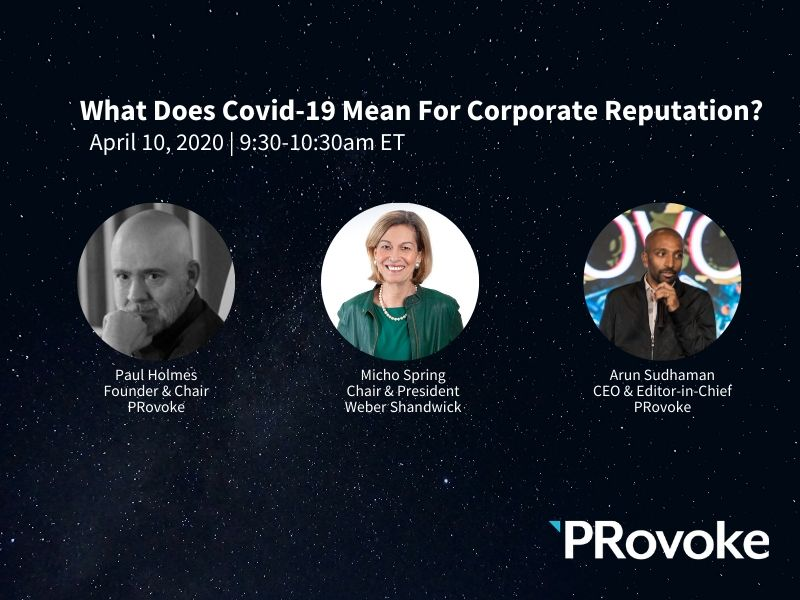 PRovoke Media Webinar To Explore What Covid-19 Means For Corporate Reputation