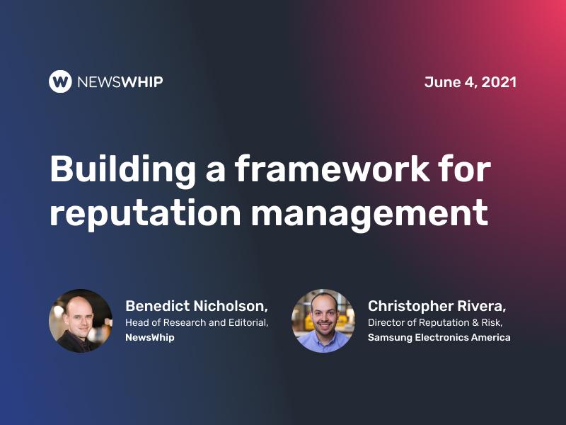Building A Framework For Reputation Management: Christopher Rivera At Samsung