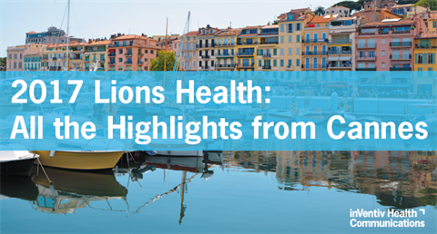 2017 Lions Health: All The Highlights From Cannes