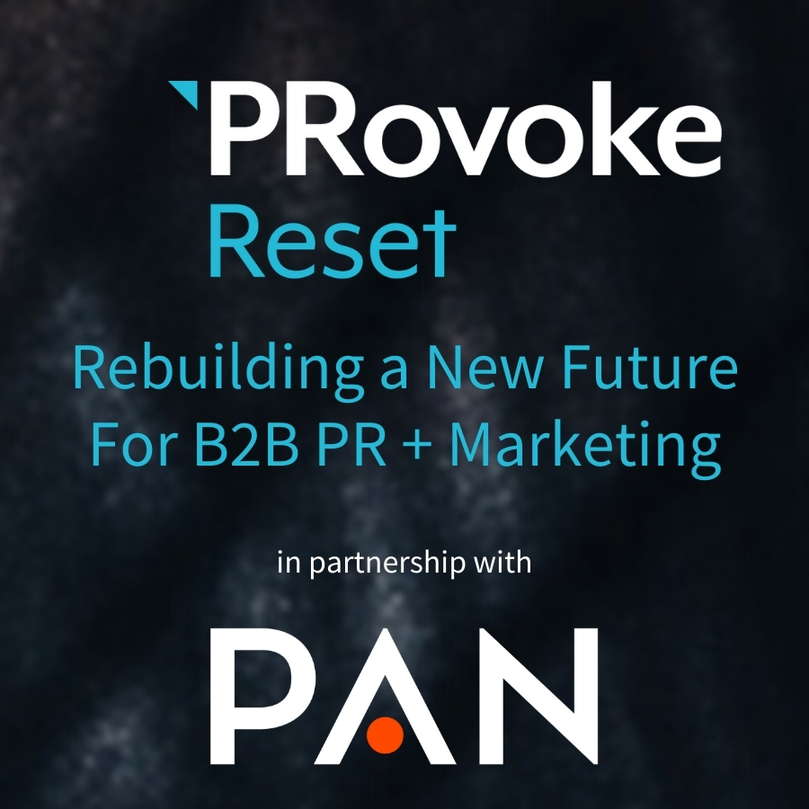 Rebuilding a New Future For B2B PR + Marketing PAN