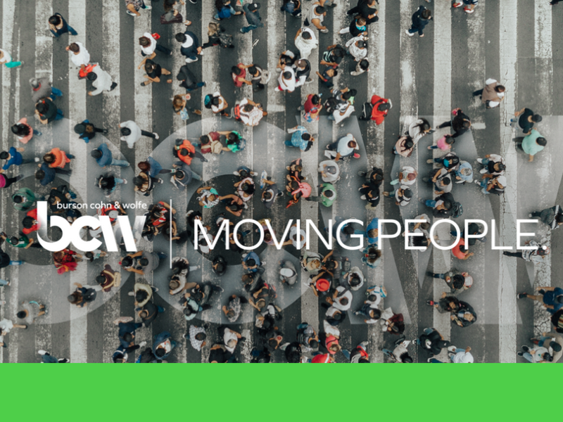 BCW Positioning Promotes Agency's Ability To Move People
