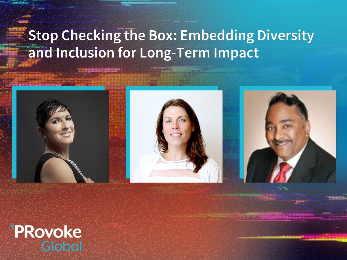 PRovokeGlobal Video: Stop Checking The Box — Embedding Diversity & Inclusion For Long-Term Impact