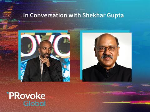 PRovokeGlobal Video: In Conversation With Shekhar Gupta