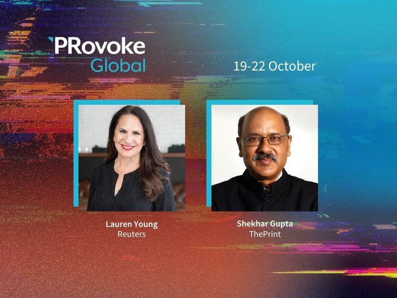 Media Editors Shekhar Gupta & Lauren Young Join PRovokeGlobal Lineup